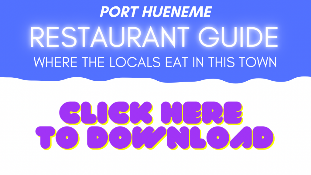 click this graphic to download the port hueneme restaurant guide